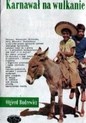 Okładka książki Karnawał na wulkanie Olgierd Budrewicz