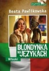 Okładka książki Blondynka na Językach - Włoski Beata Pawlikowska