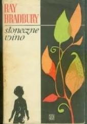 Okładka książki Słoneczne wino Ray Bradbury
