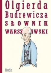 Okładka książki Olgierda Budrewicza Słownik Warszawski Olgierd Budrewicz