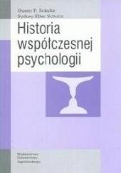 Okładka książki Historia współczesnej psychologii Schultz Duane P.,Schultz Sydney Ellen