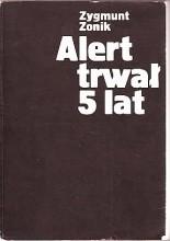 Okładka książki ALERT TRWAŁ 5 LAT. Harcerze i Harcerki w KL Auschwitz