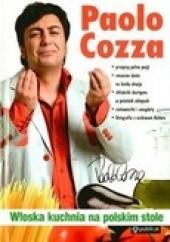 Okładka książki Włoska kuchnia na polskim stole Paolo Cozza