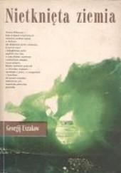 Okładka książki Nietknięta ziemia Georgij Uszakow