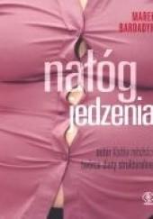 Okładka książki Nałóg jedzenia Marek Bardadyn