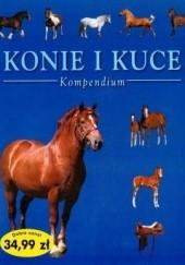 Okładka książki Konie i kuce. Kompendium Tamsin Pickeral