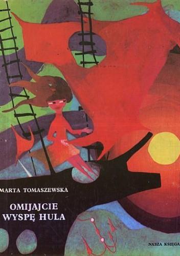 Okładka książki Omijajcie wyspę Hula Marta Tomaszewska