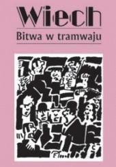 Okładka książki Bitwa w tramwaju Stefan Wiechecki
