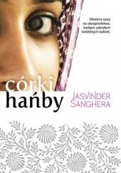 Okładka książki Córki hańby Jasvinder Sanghera