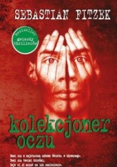 Okładka książki Kolekcjoner oczu Sebastian Fitzek