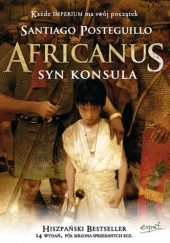 Okładka książki Africanus. Syn konsula Santiago Posteguillo