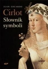 Okładka książki Słownik symboli Juan Eduardo Cirlot