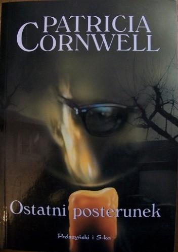 Okładka książki Ostatni posterunek Patricia Cornwell