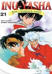 Okładka książki Inu-Yasha. Baśń z feudalnych czasów - tom 21 Rumiko Takahashi