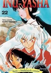 Okładka książki Inu-Yasha. Baśń z feudalnych czasów - tom 22 Rumiko Takahashi