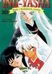 Okładka książki Inu-Yasha. Baśń z feudalnych czasów - tom 20 Rumiko Takahashi