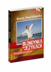 Okładka książki Blondynka na językach. Hiszpański Europejski Beata Pawlikowska