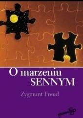 Okładka książki O marzeniu sennym Sigmund Freud