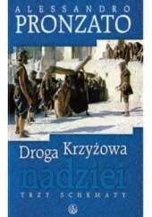 Okładka książki Droga Krzyżowa nadziei. Trzy schematy.