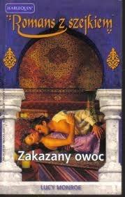 Okładka książki Zakazany owoc Lucy Monroe