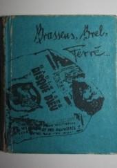Okładka książki Brassens, Brel, Ferre... Georges Brassens,Jacques Brel,Léo Ferré
