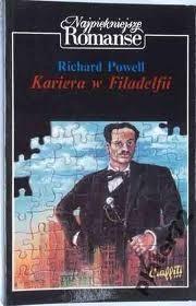 Okładka książki Kariera w Filadelfii Richard Powell