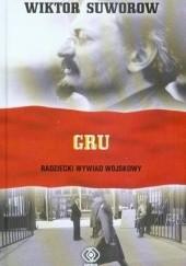 Okładka książki GRU. Radziecki wywiad wojskowy Wiktor Suworow