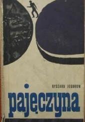 Okładka książki Pajęczyna Ryszard Jegorow
