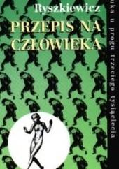Okładka książki Przepis na człowieka Marcin Ryszkiewicz