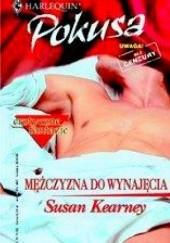 Okładka książki Mężczyzna do wynajęcia Susan Kearney