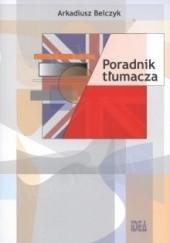 Okładka książki Poradnik tłumacza Arkadiusz Belczyk
