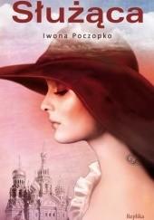 Okładka książki Służąca Iwona Poczopko