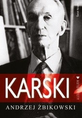 Okładka książki Karski Andrzej Żbikowski