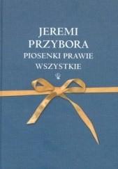 Okładka książki Piosenki prawie wszystkie Jeremi Przybora