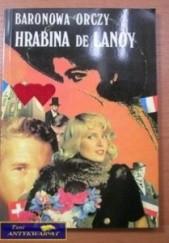Okładka książki Hrabina de Lanoy Emma Orczy