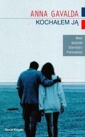 Okładka książki Kochałem ją Anna Gavalda