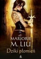 Okładka książki Dziki Płomień Marjorie M. Liu