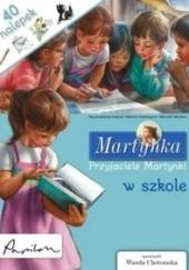 Okładka książki Przyjaciele Martynki w szkole