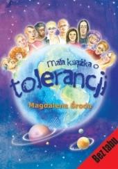 Okładka książki Mała książka o tolerancji Magdalena Środa