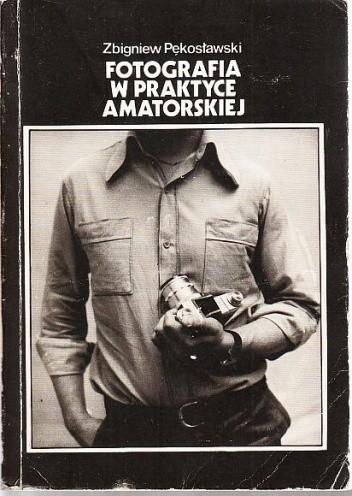 Okładka książki Fotografia w praktyce amatorskiej