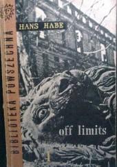 Okładka książki Off limits. Tom I i tom II. Hans Habe
