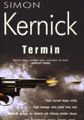 Okładka książki Termin Simon Kernick