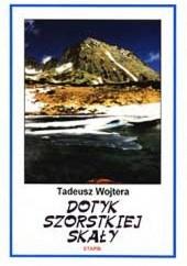Okładka książki Dotyk szorstkiej skały Tadeusz Wojtera