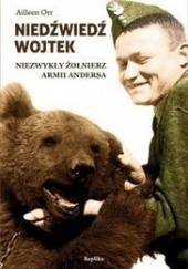 Okładka książki Niedźwiedź Wojtek. Niezwykły żołnierz armii Andersa Aileen Orr