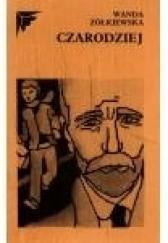 Okładka książki Czarodziej Wanda Żółkiewska