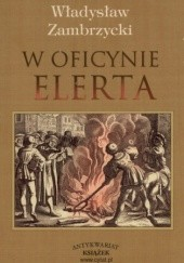 Okładka książki W oficynie Elerta. Luźne zapiski księgarskie z roku 1650. Władysław Zambrzycki