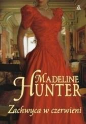 Okładka książki Zachwyca w czerwieni Madeline Hunter