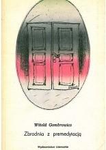 Zbrodnia z premedytacją - Witold Gombrowicz