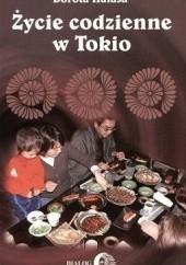 Okładka książki Życie codzienne w Tokio Dorota Hałasa