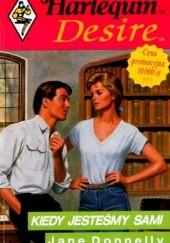 Okładka książki Kiedy jesteśmy sami Jane Donnelly